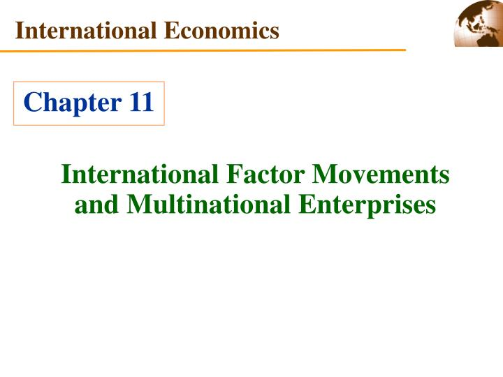 International factor movements and multinational enterprises