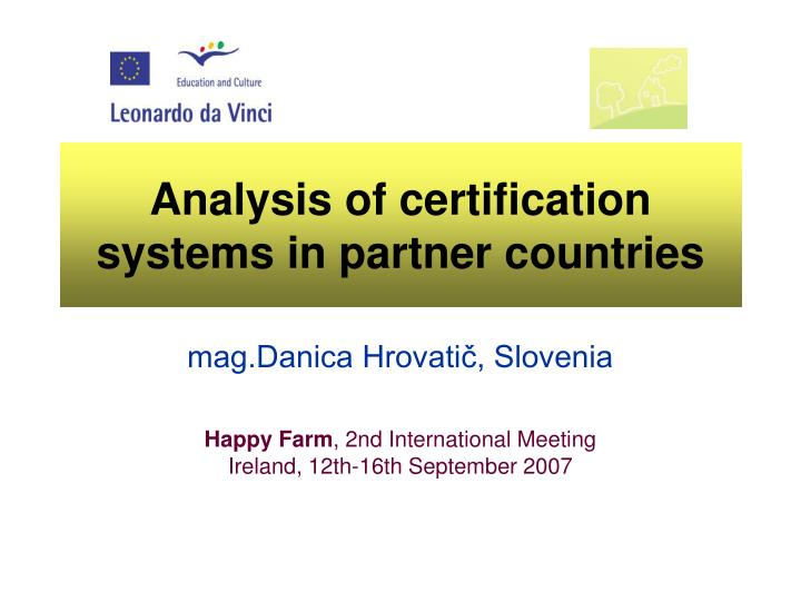 Analysis of certification systems in partner countries