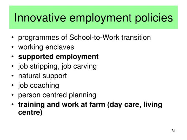 Innovative employment policies