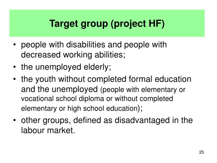 Target group (project HF)