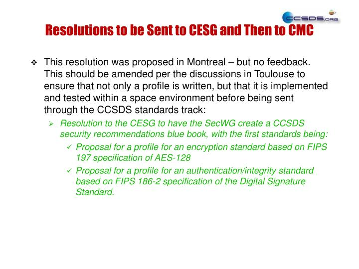 Resolutions to be Sent to CESG and Then to CMC