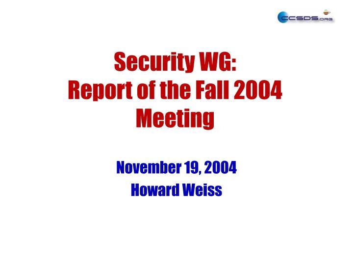 Security WG: