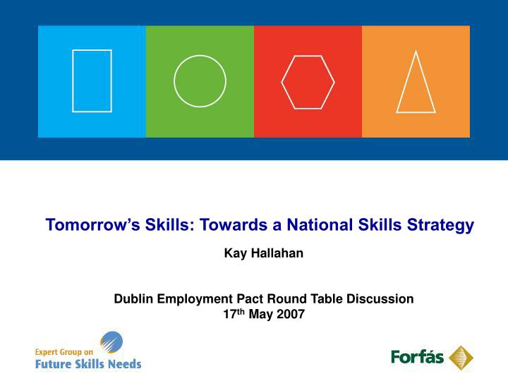 tomorrow s skills towards a national skills strategy