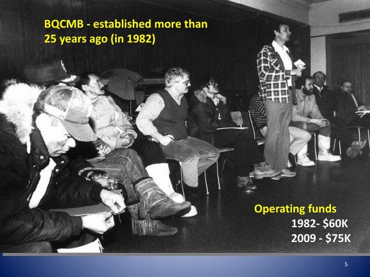 BQCMB - established more than