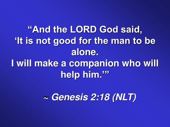 """""""And the LORD God said,"""