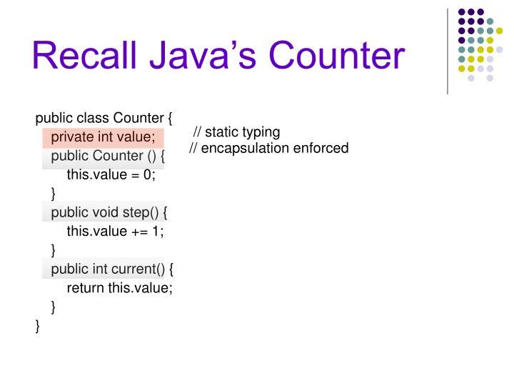 Recall Java's Counter