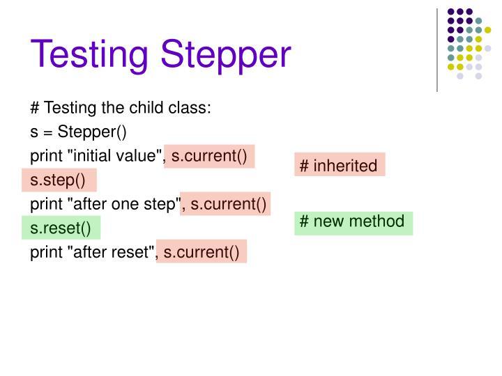 Testing Stepper
