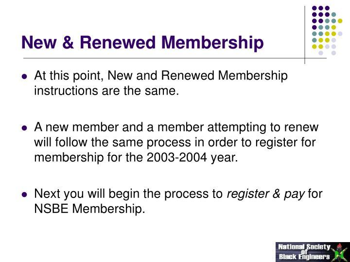 New & Renewed Membership
