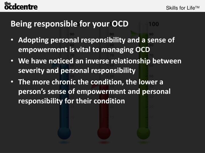 Being responsible for your OCD