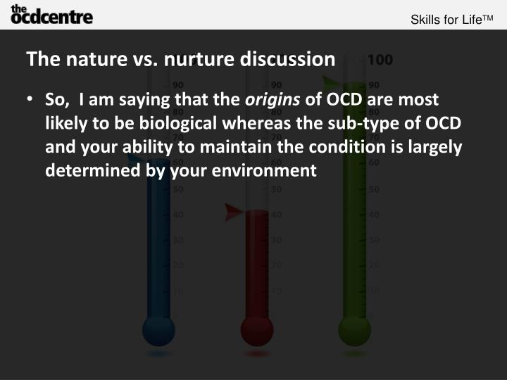 The nature vs. nurture discussion