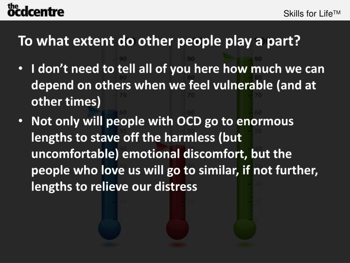 To what extent do other people play a part?