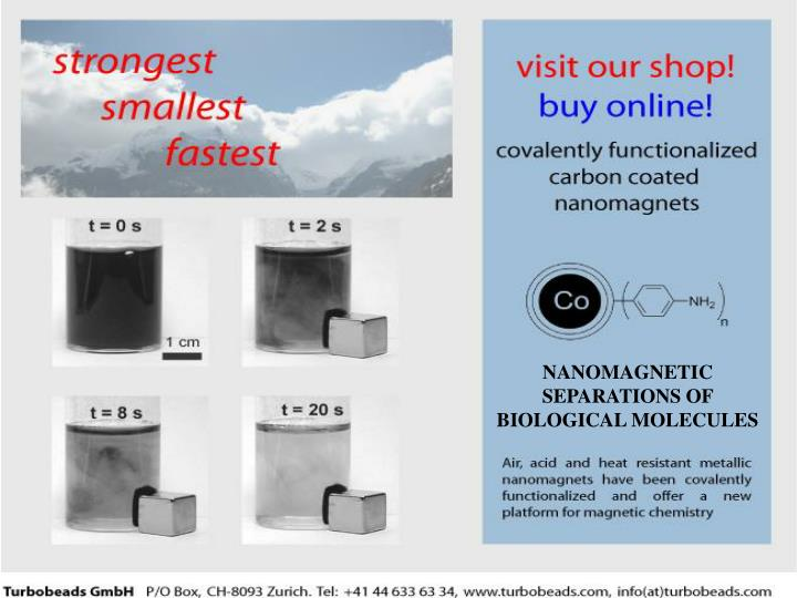NANOMAGNETIC SEPARATIONS OF BIOLOGICAL MOLECULES