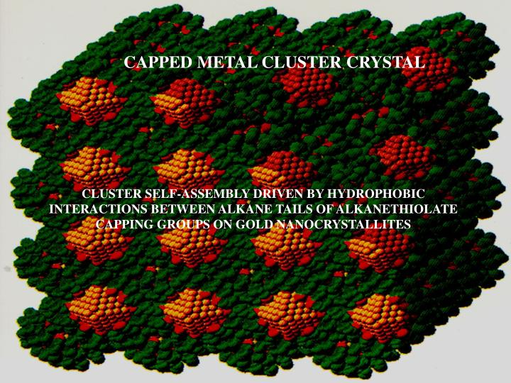CAPPED METAL CLUSTER CRYSTAL