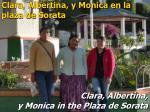 clara albertina y monica in the plaza de sorata