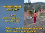 primer viaje first trip 25 de septiembre al 2 de octubre