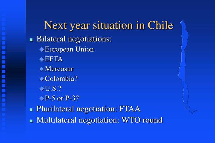 Next year situation in Chile