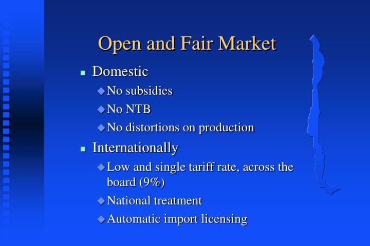 Open and Fair Market