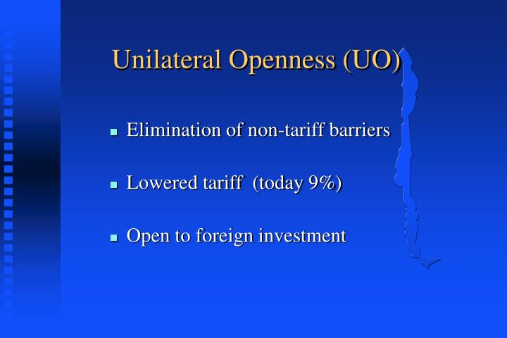 Unilateral Openness (UO)