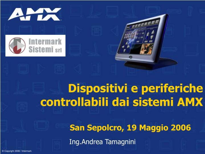 Dispositivi e periferiche controllabili dai sistemi AMX