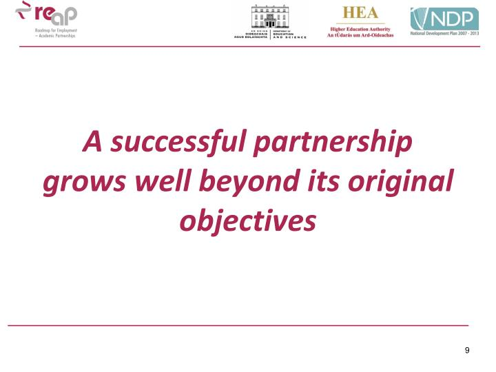 A successful partnership grows well beyond its original objectives