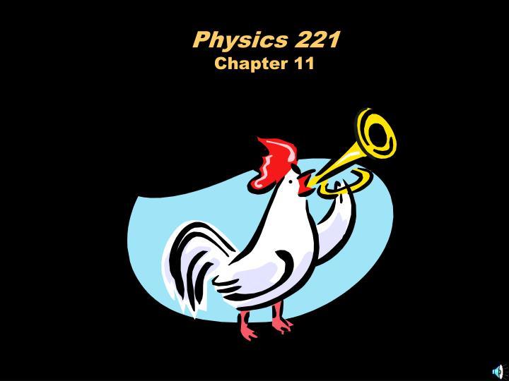 Physics 221