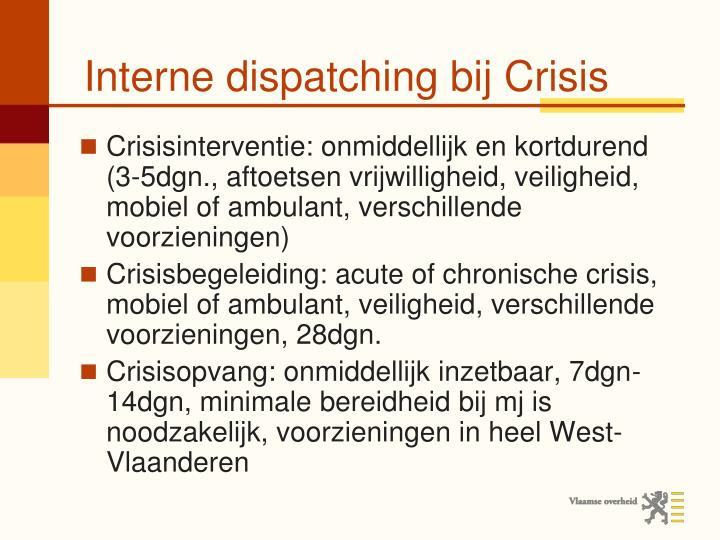 Interne dispatching bij Crisis