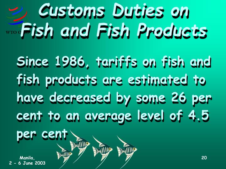 Customs Duties on Fish and Fish Products