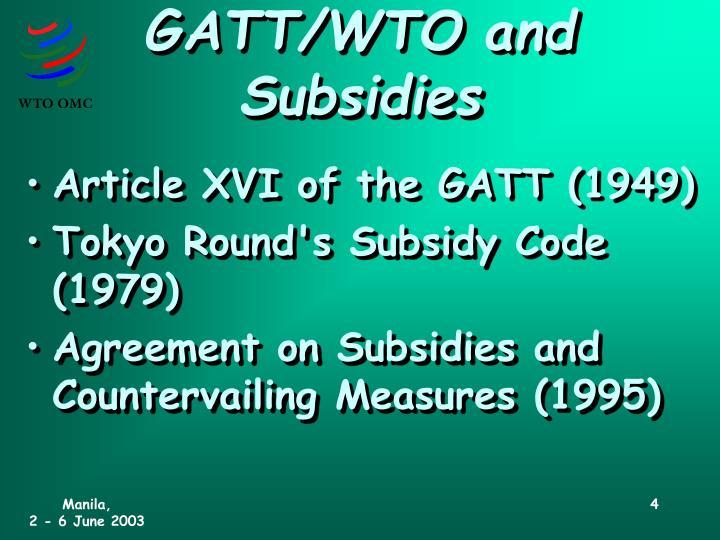 GATT/WTO and Subsidies