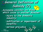 general definition of subsidy 71