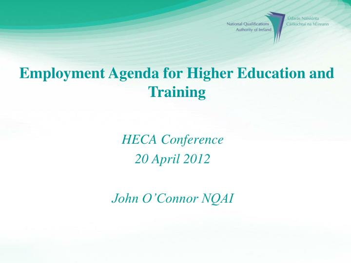 Employment Agenda for Higher Education and Training