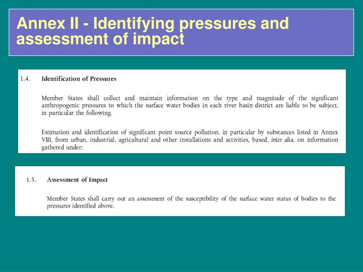 Annex II - Identifying pressures and assessment of impact