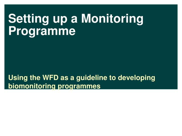 Setting up a Monitoring Programme
