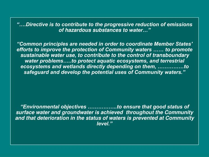 """""""….Directive is to contribute to the progressive reduction of emissions of hazardous substances to"""