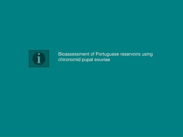 Bioassessment of Portuguese reservoirs using chironomid pupal exuviae