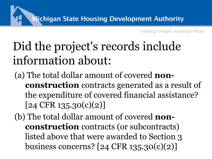 Did the project's records include information about: