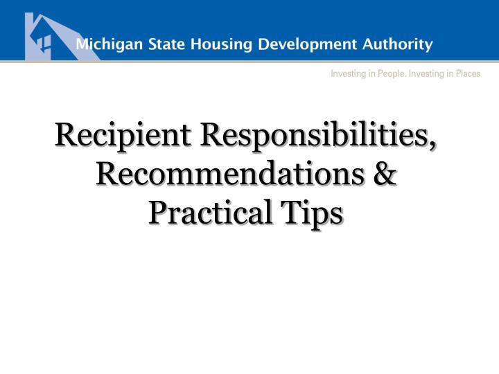 Recipient Responsibilities, Recommendations &