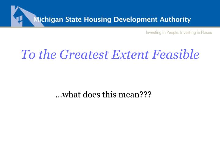 To the Greatest Extent Feasible