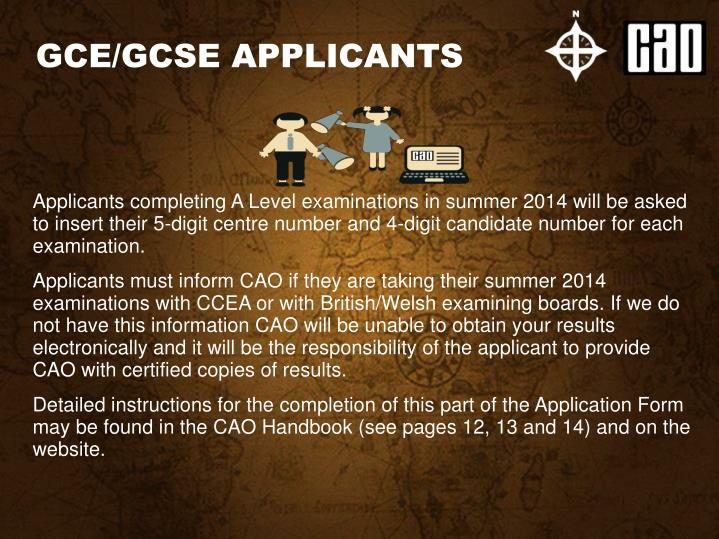 GCE/GCSE APPLICANTS