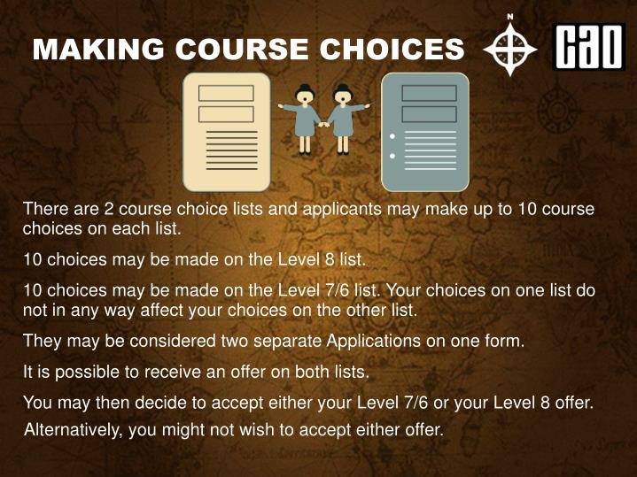 MAKING COURSE CHOICES