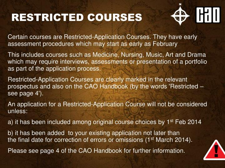 RESTRICTED COURSES
