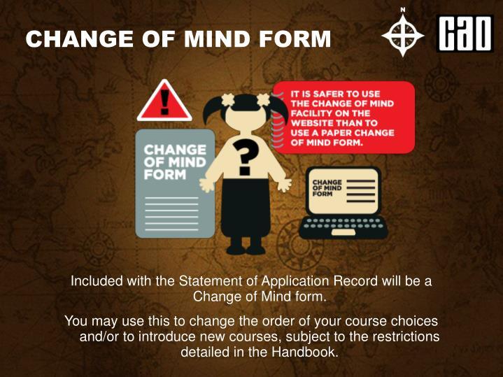 CHANGE OF MIND FORM