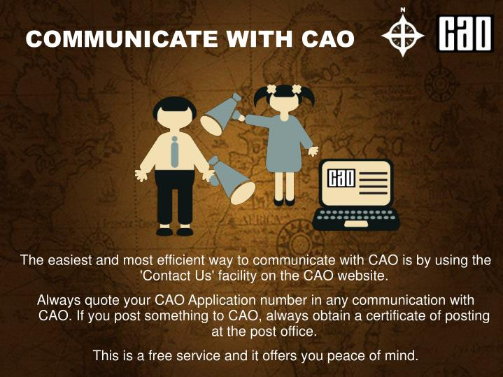 COMMUNICATE WITH CAO