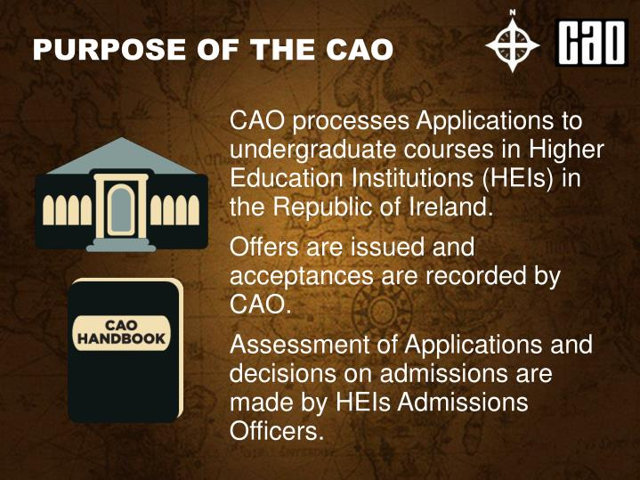 PURPOSE OF THE CAO
