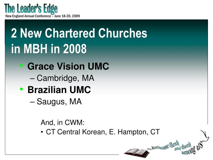 2 New Chartered Churches