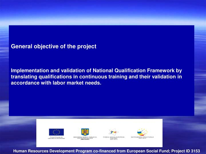 General objective of the project