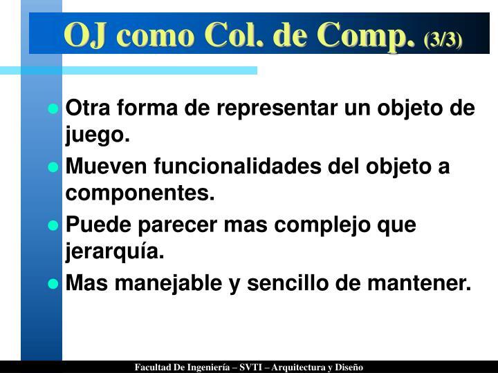 OJ como Col. de Comp.
