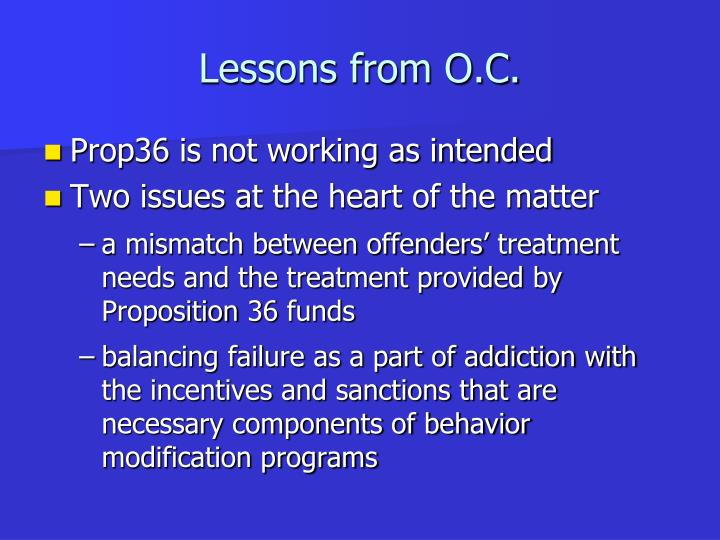 Lessons from O.C.