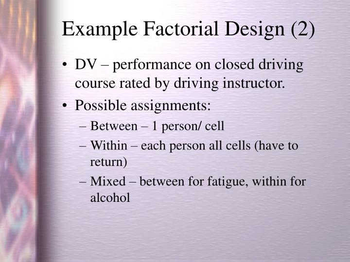 Example Factorial Design (2)