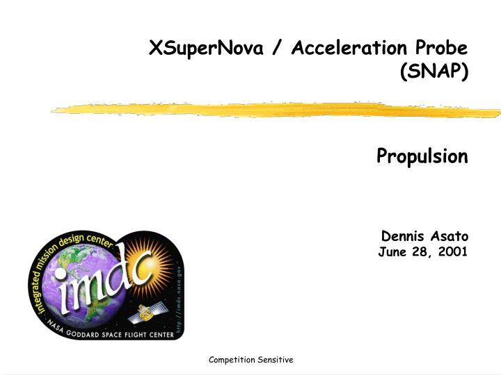 XSuperNova / Acceleration Probe (SNAP)