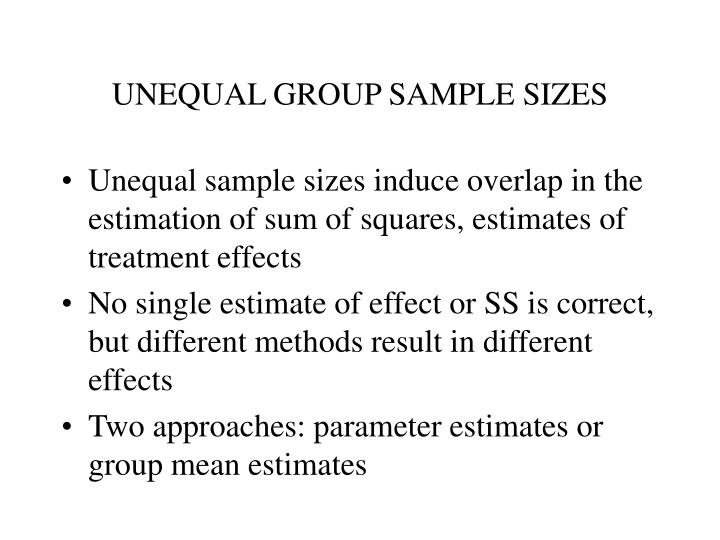 UNEQUAL GROUP SAMPLE SIZES